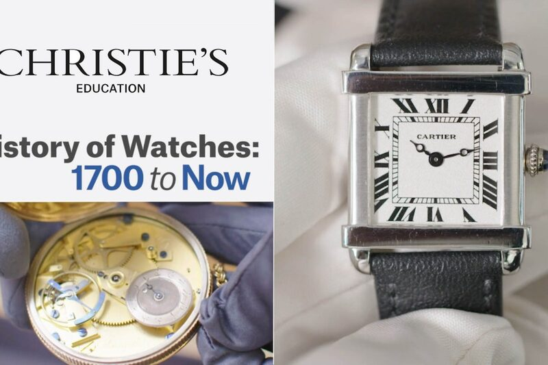Explore the History of Watches from 1700 to Now, with Christie's Education
